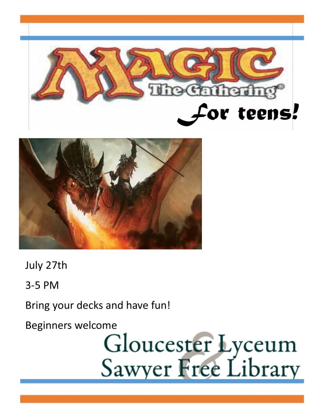 July 27Magic the Gathering
